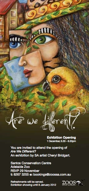 2011 'Are We Different'  Adelaide Zoo SOLO